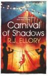 Carnival of Shadows - R.J. Ellory