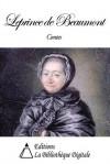 Contes de Leprince de Beaumont - Jeanne-Marie Leprince de Beaumont