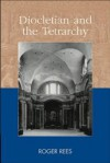 Diocletian and the Tetrarchy - Roger Rees