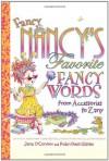 Fancy Nancy's Favorite Fancy Words: From Accessories to Zany - Jane O'Connor, Robin Preiss Glasser