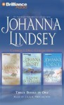Johanna Lindsey Compact Disc Collection: A Man to Call My Own/A Loving Scoundrel/Captive of My Desires - Johanna Lindsey, Laural Merlington