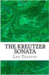The Kreutzer Sonata - Leo Tolstoy