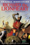 Richard The Lionheart: The Life Of A King And Crusader (Graphic Nonfiction) - David West, Jackie Gaff