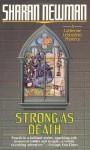 Strong As Death - Sharan Newman