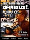 Penny Dreadnought: Omnibus! Volume 1 - James Everington, Aaron Polson, Iain Rowan, Alan Ryker