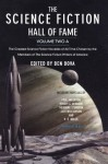 The Science Fiction Hall of Fame, Volume Two A: The Greatest Science Fiction Novellas of All Time Chosen by the Members of The Science Fiction Writers of America (Sf Hall of Fame) - Ben Bova