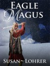 Eagle Magus (Magus, #1) - Susan Lohrer