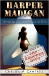 Harper Madigan: Junior High Private Eye - Chelsea M. Campbell