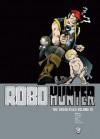 Robo-Hunter: The Droid Files, Vol. 1 - John Wagner, Alan Grant, Ian Gibson, Jose Luis Ferrer