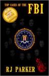 Top Cases of the FBI - R.J. Parker, William Cook