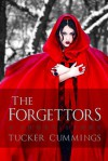 The Forgettors: A Short Story - Tucker Cummings