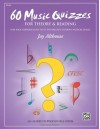 60 Music Quizzes for Theory and Reading: One-Page Reproducible Tests to Evaluate Student Musical Skills - Jay Althouse