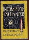 The Incomplete Enchanter - Fletcher Pratt