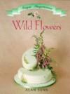 Wild Flowers - Alan Dunn, Helen Southall, Sue Atkinson, Anita Ruddell