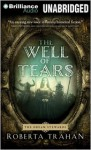 The Well of Tears - Roberta Trahan, Read by Simon Vance