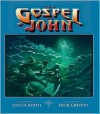 The Gospel of John Illustrated Gift Book - Chuck Smith, Rick Griffin, The Word For Today
