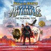 The Burning Tide: Spirit Animals: Fall of the Beasts, Book 4 - Jonathan Auxier, Nicola Barber, Scholastic Audio