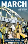 March: FCBD Special - John Lewis, Andrew Aydin, Nate Powell
