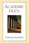 Academic Duty - Donald Kennedy