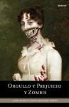 Orgullo y prejuicio y zombis - Seth Grahame-Smith
