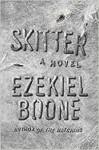Skitter - Ezekiel Boone