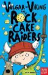 Vulgar the Viking and the Rock Cake Raiders - Odin Redbeard