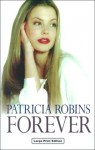 Forever - Patricia Robins