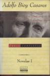 Novelas I (Obras completas) - Adolfo Bioy Casares