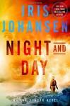 Night and Day: An Eve Duncan Novel - Iris Johansen