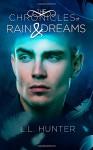 The Chronicles of Rain and Dreams (The Legend of the Archangel) (Volume 4) - Rogena Mitchell-Jones, Regina Wamba, L. Hunter Lovins