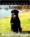 The Essential Rottweiler - Howell Book House
