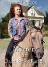 Mystery at Dead Broke Ranch (Texas Rangers, Men Who Wear the Star Book 1) - Anne Greene