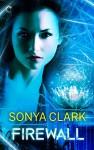 Firewall (Magic Born) - Sonya Clark