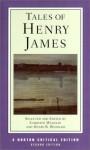 Tales of Henry James - Henry James, Henry B. Wonham, Christof Wegelin