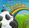 The Rainbow (Bamboo And Friends) (Bamboo And Friends) - Felicia Law
