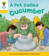 A Pet Called Cucumber - Roderick Hunt, Alex Brychta