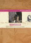 Haunted U.s.a. (Mysteries Unwrapped) - Charles Wetzel, Josh Cochran