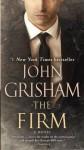 The Firm: A Novel - John Grisham