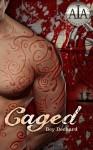 Caged: Love and Treachery on the High Seas - Bey Deckard