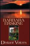 Distant Voices - Barbara Erskine