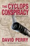 The Cyclops Conspiracy: A Jason Rodgers Novel - David Perry