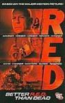 RED: Better R.E.D. Than Dead - Cully Hamner, Erich Hoeber, Jon Hoeber, David Hahn, Bruno Redondo, Jason Masters, Diego Olmos