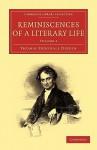 Reminiscences of a Literary Life - Thomas Frognall Dibdin, Dibdin Thomas Frognall