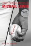 Moneyball: The Art of Winning an Unfair Game - Michael Lewis