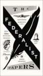 The Federalist Papers - Alexander Hamilton, James Madison, John Jay, Richard Beeman