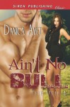 Ain't No Bull - Danica Avet