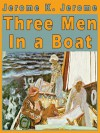 Three Men in a Boat (To Say Nothing of the Dog) - Frederick Davidson, Jerome K. Jerome