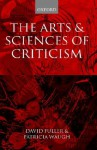 The Arts & Sciences of Criticism - David Fuller, Patricia Waugh