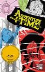 Adventure Time #30 (Adventure Time: 30) - Ryan North, Liz Prince, Carey Pietsch, Rebecca Tobin, Yumi Sakugawa, Jon Vermilyea
