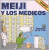 Meiji Y Los Medicos - Meiji